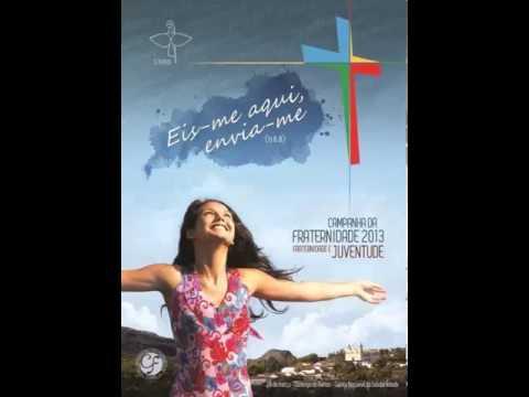 Campanha Da Fraternidade 2013 - Ato Penitencial ~ Sou Católico video