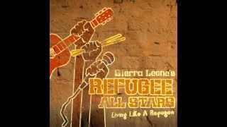 Sierra Leone's Refugee All Stars Video - Sierra Leone's Refugee All Stars - Bull to the weak