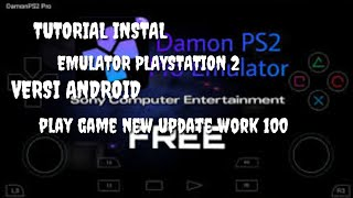 Tutorial instal emulator playstation 2 android & play game new update work 100