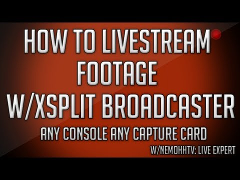 How to Live Stream on Youtube Twitch with Xsplit