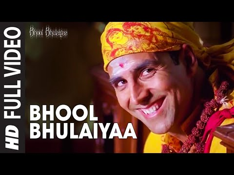 Bhool Bhulaiyaa Full Song Bhool Bhulaiyaa
