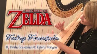 Fairy Fountain (The Legend of Zelda) - feat. Paula Bressman & Kristin Naigus
