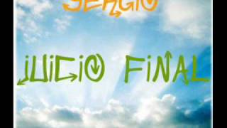 Juicio Final - Sergio