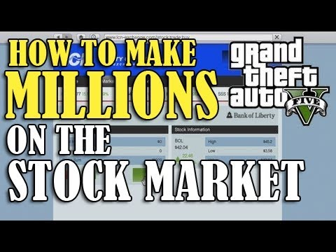 GTA 5 - How To Make MONEY From The STOCK MARKET! - (Guide/Tutorial - MAKE MILLIONS)
