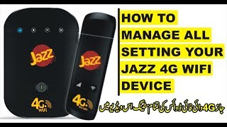 How to Manage All Setting Your Jazz 4G WiFi Devises In Urdu