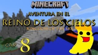 Aventura en el Reino de los Cielos (Kingdom of the Sky) 04/11/12