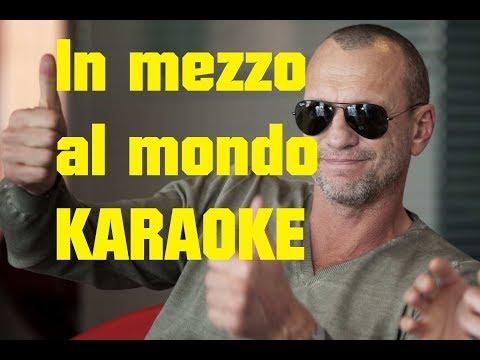 Biagio Antonacci - In mezzo al mondo KARAOKE con testo