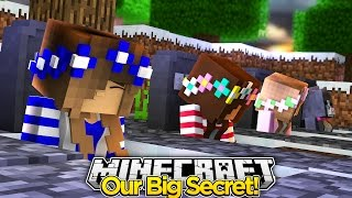 Our Big Secret #5-THE END OF THE LITTLE CLUB GIRLS (Minecraft Roleplay)