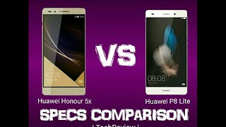Huawei Honour 5x VS Huawei P8 Lite (Full Specs Comparison)   TechReviews  