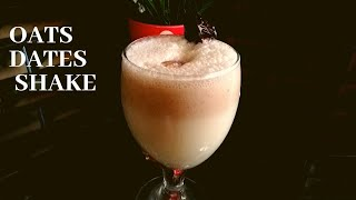 Oats & Dates Shake | Healthy Breakfast Recipe For Weight Loss | HEALTHY DRINKS By KASWA