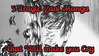 5 Tragic Yaoi That may make you Cry