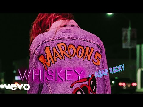 Maroon 5 - Whiskey ft. A$AP Rocky