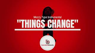 "(New) Mozzy x E Mozzy Type Beat ""Things Change"" 