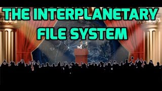 An Introduction to The Interplanetary File System