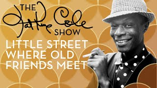Клип Nat King Cole - Little Street Where Old Friends Meet