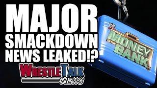 WWE Stars Return! MAJOR Smackdown News Leaked!? | WrestleTalk News May 2017
