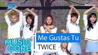 Special stage TWICE Me Gustas Tu Show Music core 20160416