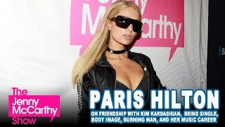Paris Hilton on Kim K, body image, being single, and her music career