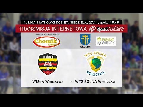 1. Liga Siatkówki Kobiet: Wisła Warszawa - WTS Solna Wieliczka