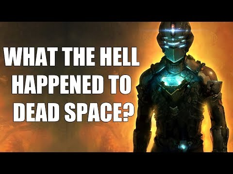 What The Hell Happened To Dead Space?