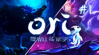Ori and The Will of The Wisps - Part 1 (Playthrough)