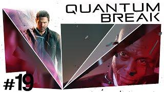 Quantum Break #19 - End of Time