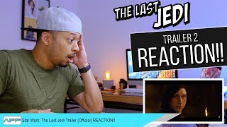 Star Wars Episode VIII The Last Jedi Trailer 2 LIVE REACTION!!