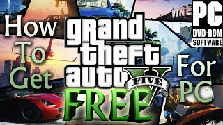 How To Download GTA V for PC for FREE! (Windows 7/8/10) EASY TUTORIAL!