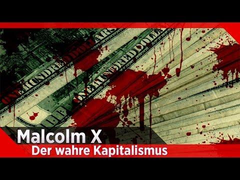 Malcolm X - Der Wahre Kapitalismus