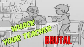 Whack Your Teacher