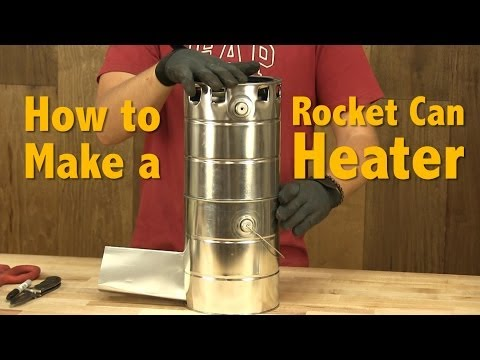 How to Make a Rocket Can Heater   DIY Rocket Stove & Heater Tutorial