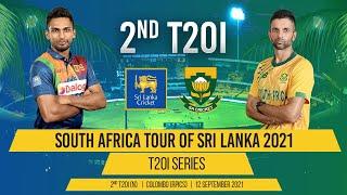 LIVE | 2nd T20I - South Africa tour of Sri Lanka 2021