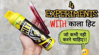 4 Experiments With Kala Hit !! That Will Amaze You 😱😱