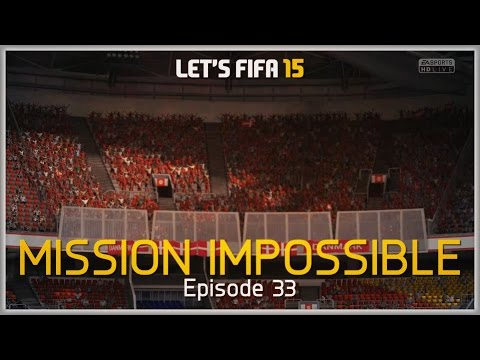 Let's Fifa 15 mission Impossible Episode 33 video