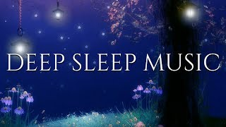 Relaxing SLEEP Music for Children | DEEP SLEEP DREAMS | Calming Bedtime Meditation Music for Kids