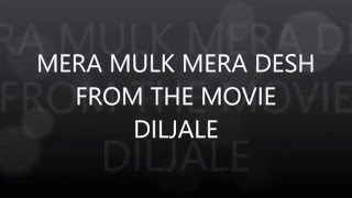 Mera Mulk Mera Desh Mera Ye Watan karaoke song-performed by Farhan