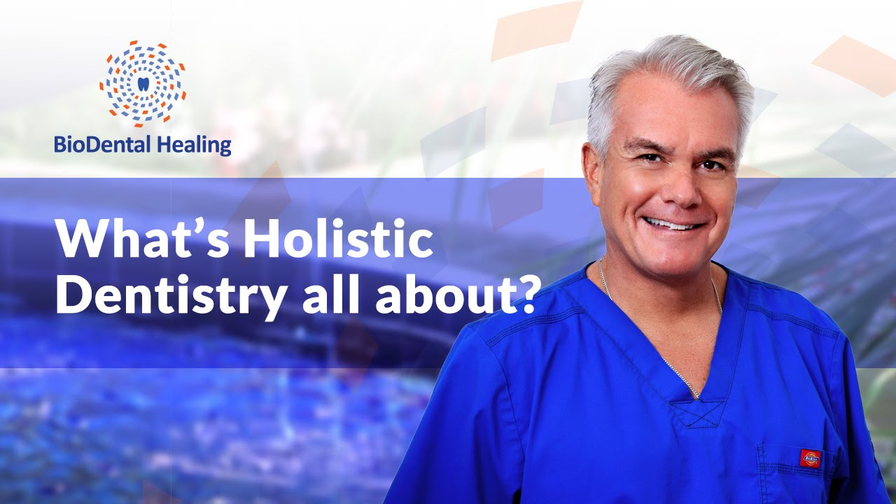 Holistic dentistry and why it is your best friend for all things dental