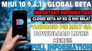 MIUI 10 9.4.18 GLOBAL BETA DOWNLOAD LINKS