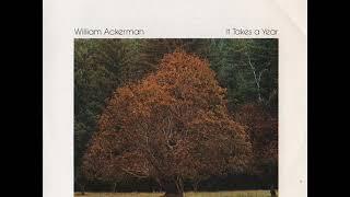 William Ackerman  It Takes A Year 1977 Full Album