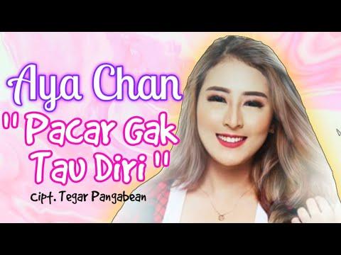 Download  Aya Chan - Pacar Gak Tau Diri Rilis Lagu Terbaru #newrelease Gratis, download lagu terbaru