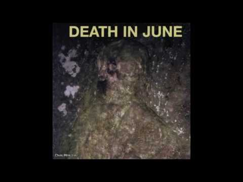 Death In June - Smashed To Bits (in The Peace Of The Nig