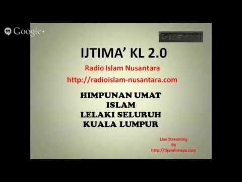Radio Islam Nusantara Live Streaming Ijtimak Kuala Lumpur 2 Bayan SUBUH 24 05 14