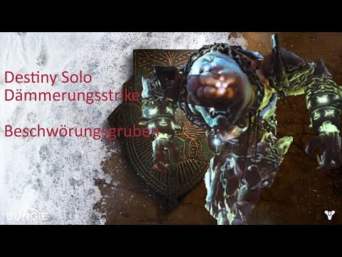 Destiny Solo Dämmerungsstrike Beschwörungsgruben | Destiny nightfall strike