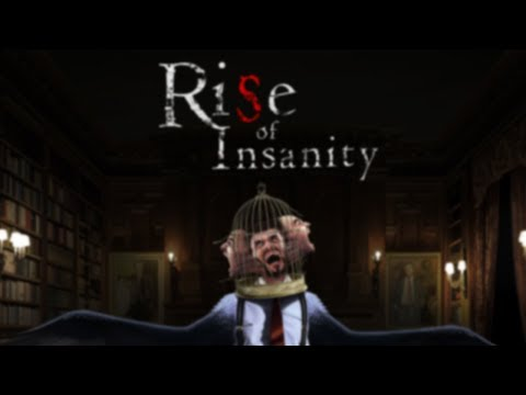 Rise of Insanity Gameplay Walkthrough Kein Kommentar-German