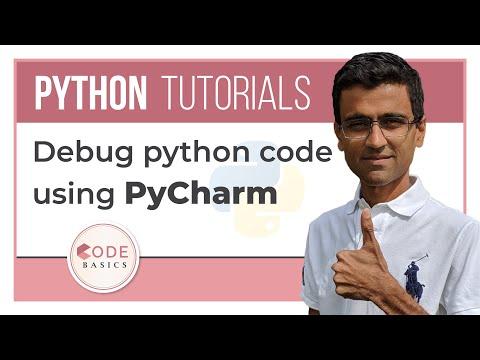 PyCharm Tutorial - Debug python code using PyCharm