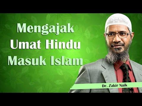 Dr. Zakir Naik Mengajak Umat Hindu Masuk Islam