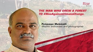 The Man Who Grew A Forest To #RiseAgainstClimateChange | Mahindra Rise