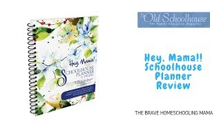The Old SchoolHouse / Hey, Mama School Planner 2019-2020 Review