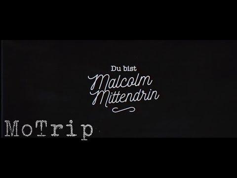 Motrip - Malcolm Mittendrin