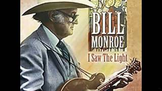 Watch Bill Monroe I Saw The Light video